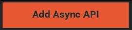 Add Async API